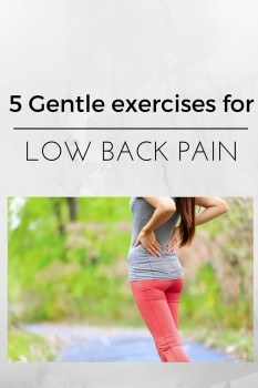 5 Gentle Exercises for Low Back Pain
