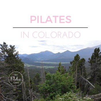 Pilates in the Rocky Mountains, Colorado